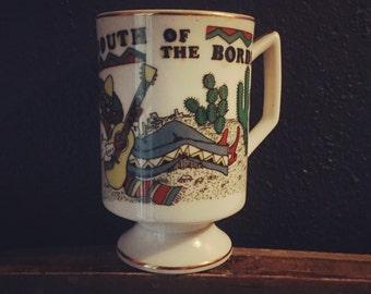 South of the Border Mug