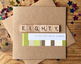 80th Birthday Card Only Thirteen In Scrabble Handmade Eighty Funny Wooden Tiles