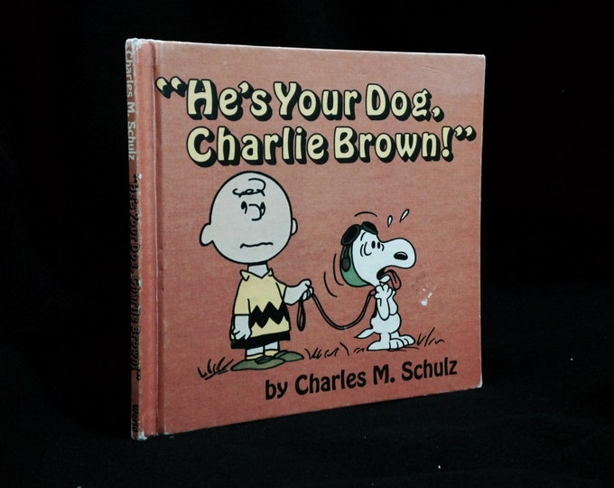 """1968 He's Your Dog Charlie Brown by Charles Shulz, WP Co. Stated First Edition, slight tear in back cover board, 9x8.5x.25"""", 10.1OZ #2368"""