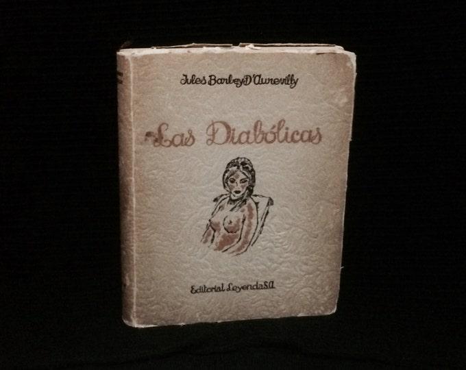 A Rare 1945 First & Limited Edition - Illustrated (No. 1664)  Las Diabólicas - Jules Barley D'aurevilly - Editorial Leyenda S.A. #2755