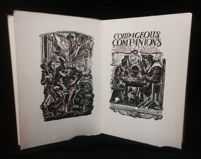 A Rare Signed Illustrated (Stated First Edition) of Courageous Companions by Charles J. Finger - 1929  by Longman's, Green And Co. #3825