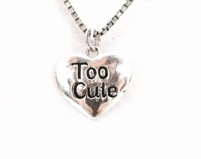 "A Cute 1960-70's Retro Heart Charm - Pendant Inscribed ""Too Cute"", .75x.5x.25"", 1.79 Grams #3401"