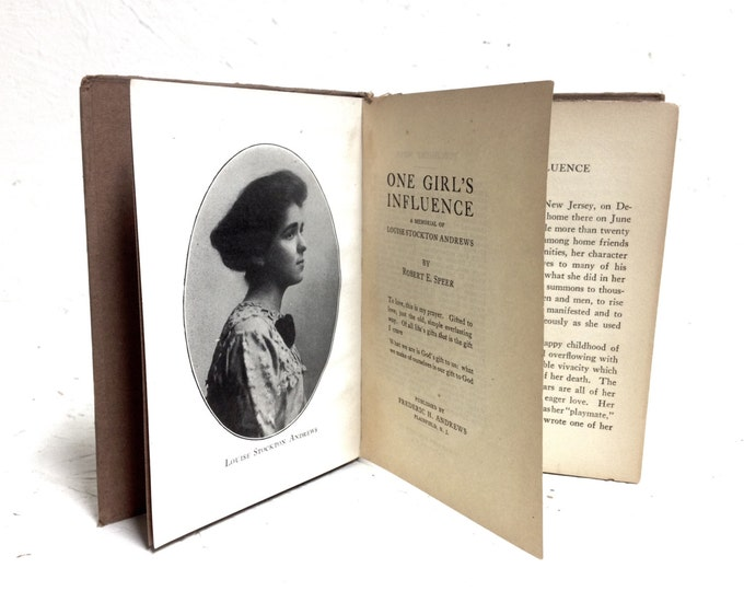 One Girl's Influence - A Memorial of Louise Andrews by Robert E. Speer - Pub. Frederic Andrews, Vintage Biography Book 4.5OZ 6x4x.5 #2095