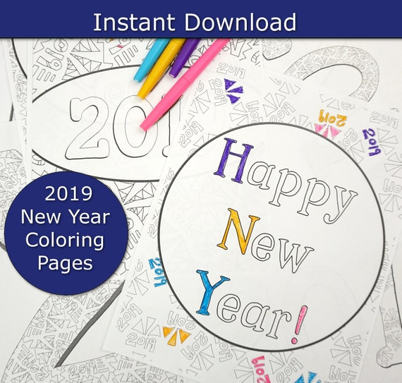 2019 Happy New Years Coloring Pages New Years Eve Coloring Etsy