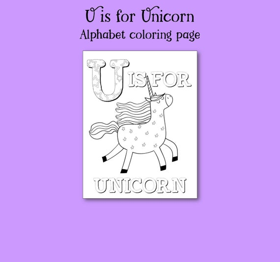 Letter U Alphabet Coloring Page Unicorn Coloring Pages Coloring Pages For Kids Nursery Decor Little Girl Coloring Colouring Activity