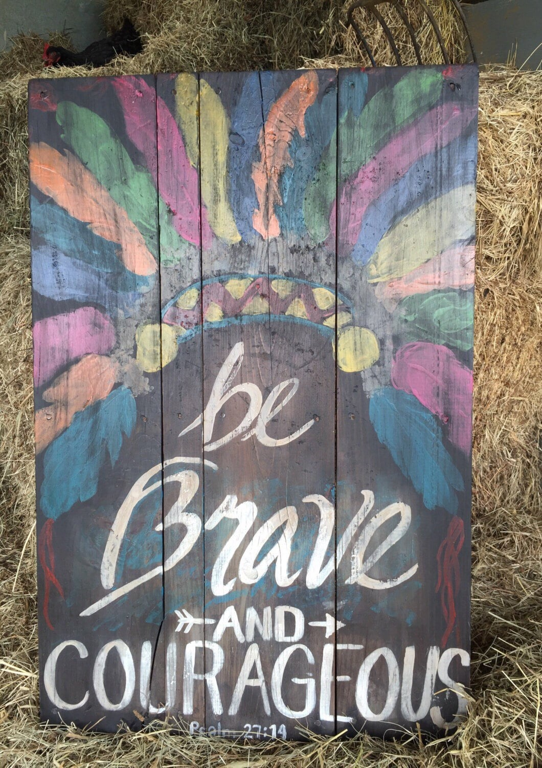 Be Brave & Courageous