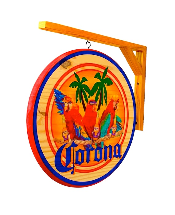 7 inch Diameter CORONA SIGN PARROT PARTY