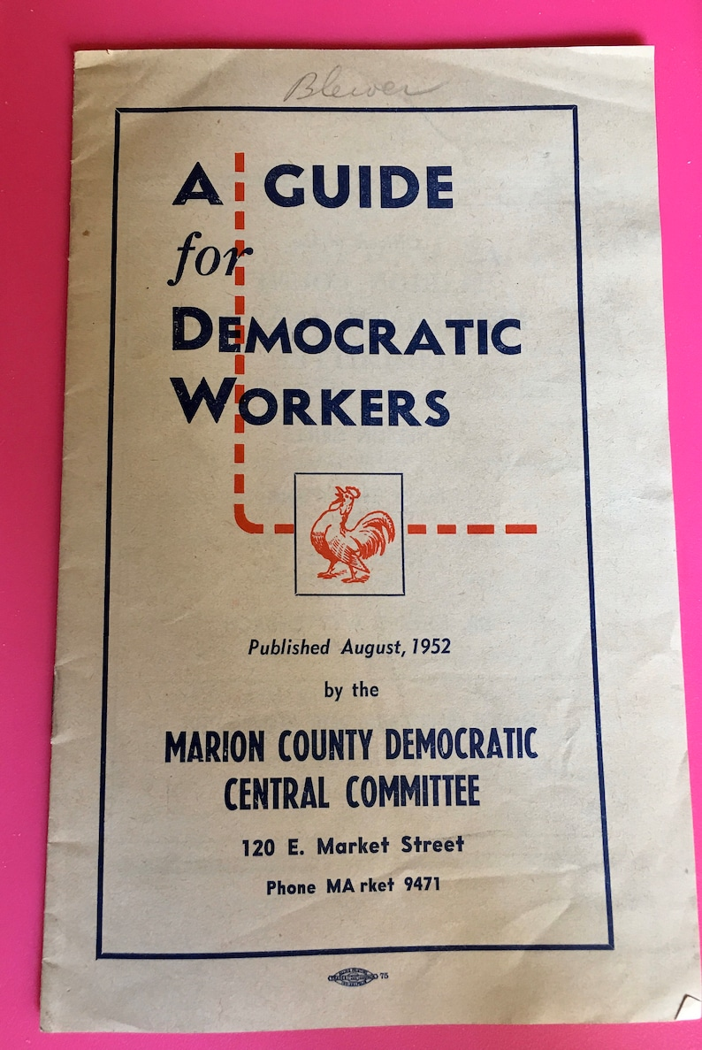 A Guide for Democratic Workers-1952 Marion Co Indiana
