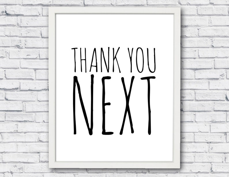 Thank You Next Ariana Grande Poster Print Encouragement Phrase Etsy