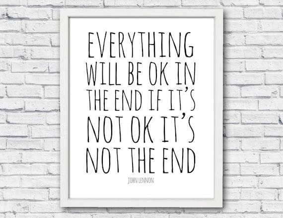 John Lennon Quote Everything Will Be Ok In John Lennon Etsy