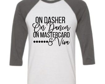 Black Friday Tee- On Dasher on dancer Black Friday Shirt //Girlfriends tee-Black Friday Group Shirts-Family Traditions