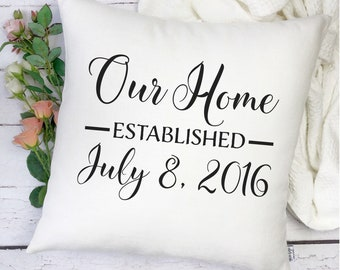 Housewarming Gift Pillow Cover - Our Home Pillow - New House Gift - Housewarming Gift - Personalized New Home Pillow Cover - Established Dat