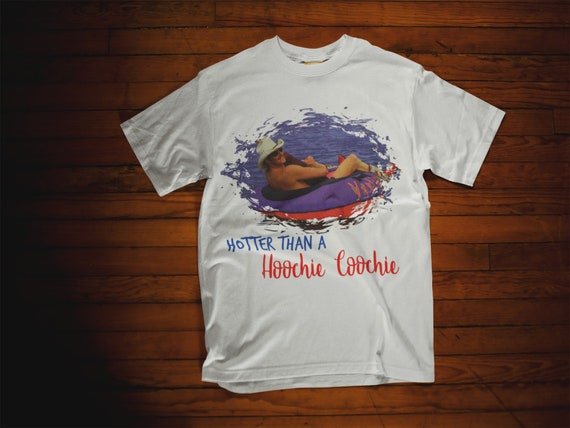 Various Colors and Sizes Hotter Than A Hoochie Coochie T-Shirt