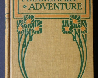 A Missionary Adventure by Rev Solomon L Ginsburg, 1921