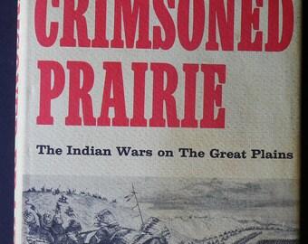 Crimsoned Prairie by S L A Marshall, 1972