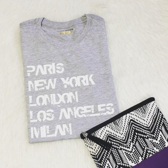 Paris New York London Los Angeles Milan / Statement Tee / Graphic Tee / Statement Tshirt / Graphic Tshirt / T shirt