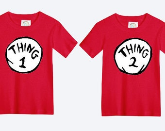 b1e919db20 Thing One and Thing Two Dr. Seuss Shirts / Dr. Seuss Shirts / Thing One  Thing Two / Thing 1 Thing 2 / Dr. Seuss Matching Shirts