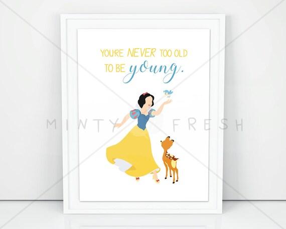 Disney Snow White Du Bist Nie Zu Alt Zu Jung 8 Etsy