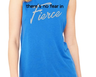 fb41a9a35c2d There s No Fear in FIERCE motivational workout fitness indoor cycling crossfit  badass Women s muscle tank