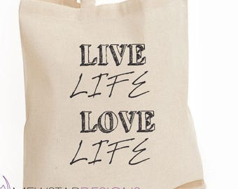 Live Life Love Life Canvas Tote Bag, Printed Canvas Bag, Shopper Bag, Inspirational Tote, Shoulder Bag, Grocery Bag,Gifts For Her,Quote Tote