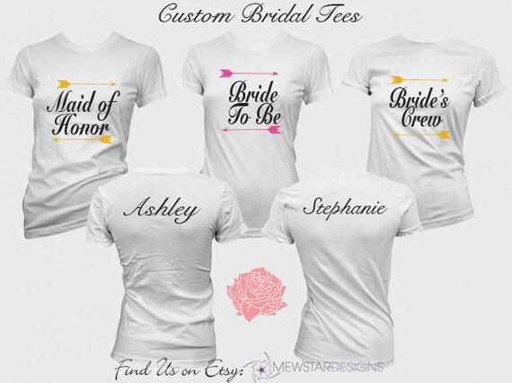 9c83c24b2e703 Personalized Bridesmaid Tees,Team Bride Shirts, Custom Bride Tee,  Bachelorette Party Tshirts, DIY Tees, Maid of Honor Tees, Wedding Shirts