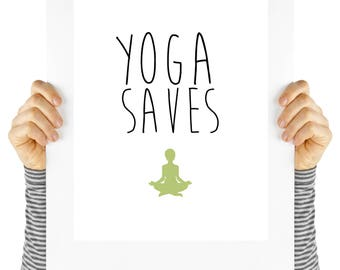 Yoga saves, yoga, yoga quote, motivational quote, digital download, typography,  art print, black and white, wall art, quote, namaste