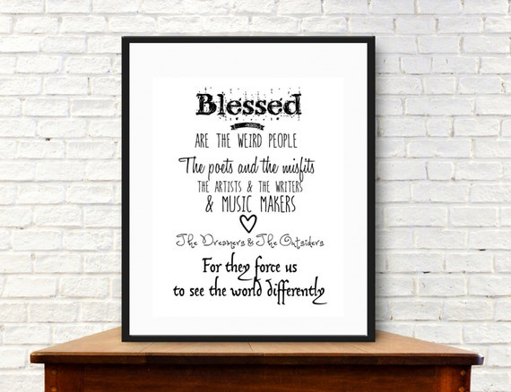 Blessed Are The Weird People Instant Art Digital Download Etsy
