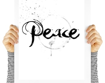 Peace poster, peace,  art print,  digital download, typography, art print, black and white, wall art, quote,  motivational quote,