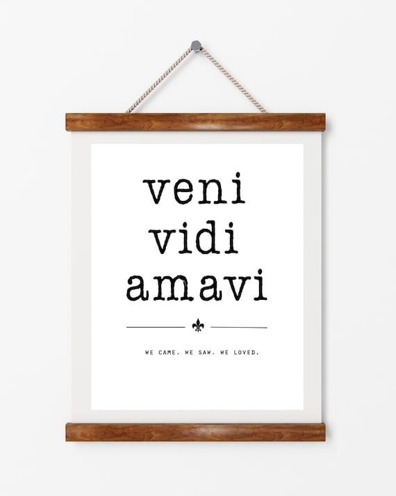 Latin quote, Veni Vidi amavi, digital download, typography, art print,  black and white, wall art, quote, motivational quote, wall decor