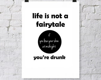 Fairytale humor quote, digital download, typography art print,  sarcasm and witty humor, black and white, modern art print