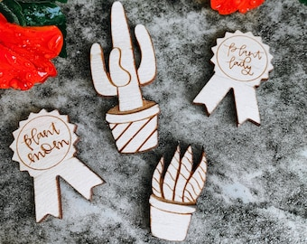 Plant Wooden Lapel Pins - Succulent Pins - Cactus Pins - Plant Lady Pins - Plant Mom Pins