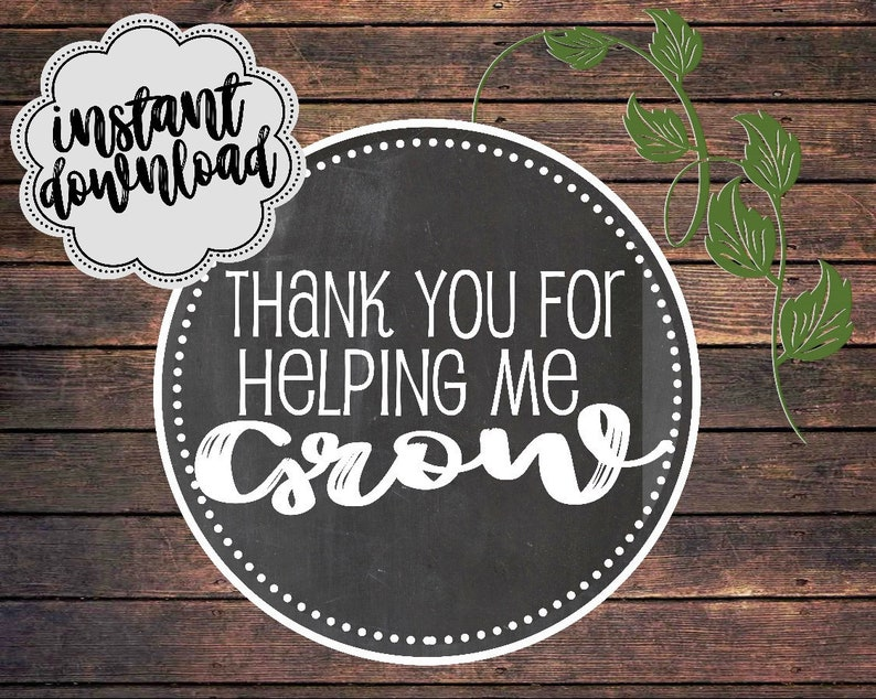 photo regarding Thanks for Helping Me Grow Free Printable named Due for assisting me expand quick down load, instructor appreciation printable, aiding develop instantaneous down load, trainer appreciation reward