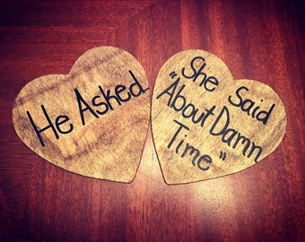 He Asked She Said About Damn Time - Engagement Photo Prop - Engagement Gift - Engagement Pictures