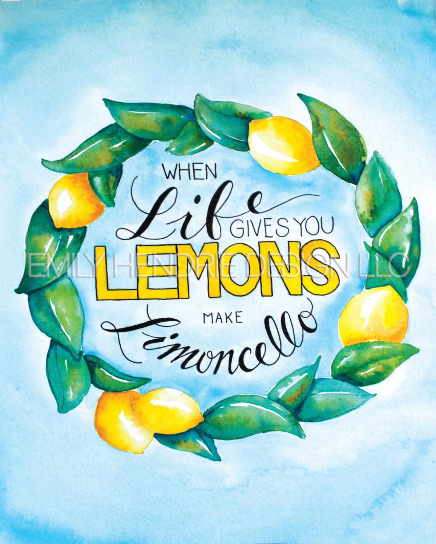 When Life Gives You Lemons Make Limoncello Print / Italian Art   Etsy