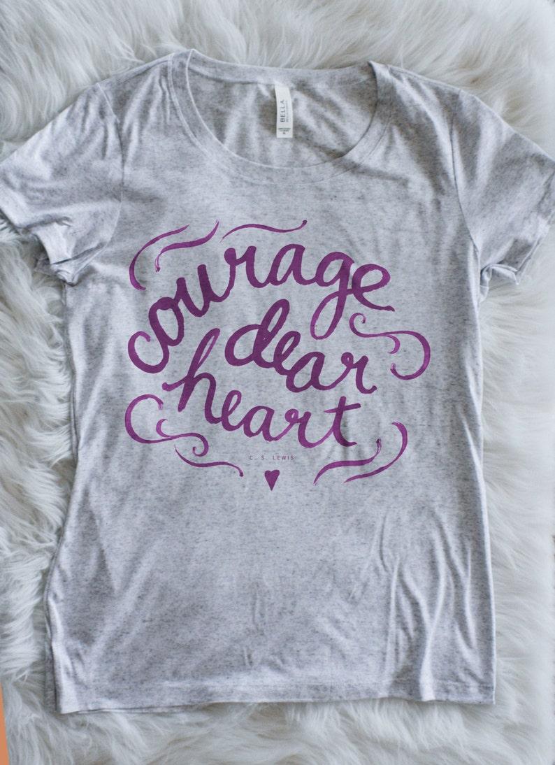 2ca26b411 Womens T-shirt Narnia Courage Dear Heart | Etsy