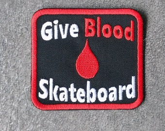 054d39000711 GIVE BLOOD PATCH Skateboard Patch Bloody Skateboarding Crest Iron on to Sew  on Patch