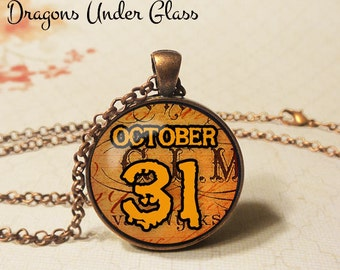 "October 31 Halloween Necklace - 1-1/4"" Circle Pendant or Key Ring - Wearable Photo Art Jewelry - Candy, Halloween Costume, Trick or Treat"