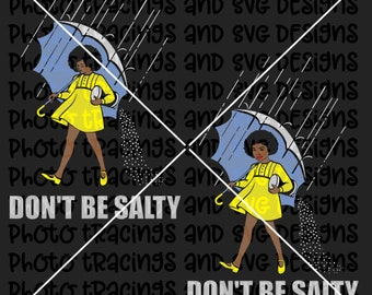 Don't be salty svg