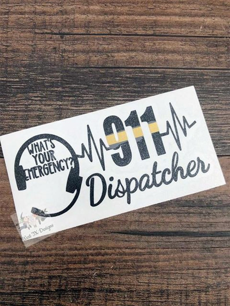 Dispatcher Decal | 911 Decal | 911 Dispatcher | Thin Gold Line Decal |  Dispatcher Gift | Dispatcher Appreciation | 911 Dispatch | Yeti Decal