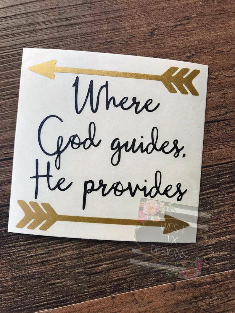 Where God guides He provides  Christian Quote  Christian image 0