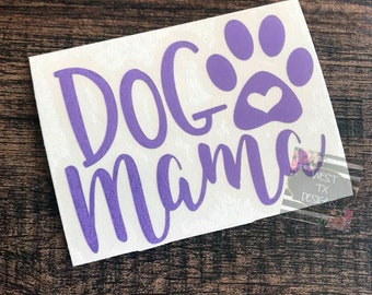 Dog Mom Decal | Fur Mom Decal | Dog Decal | Dog Mama Sticker | Dog Mom Car Decal | Dog Mom Sticker | Car Window Decal | Yeti Tumbler Decal