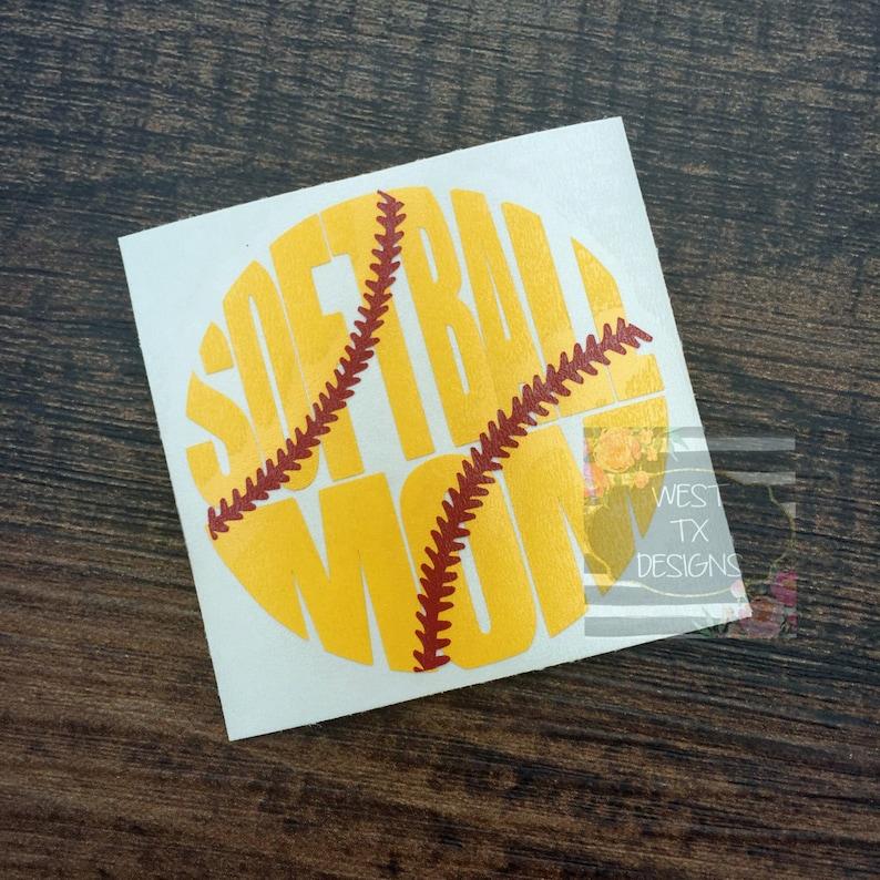 Softball Mom Decal  Sports Mom  Softball Decal  Softball image 0
