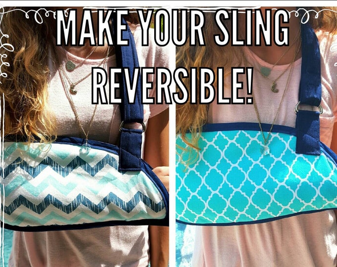 Make your arm sling REVERSIBLE!