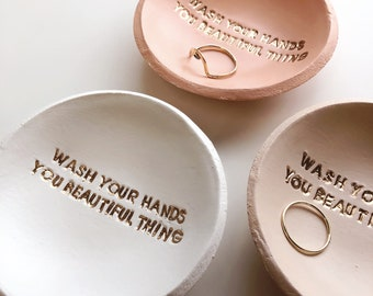 Wash Your Hands, Jewelry Dish, You Beautiful Thing, Ring Dish, Gift for Her, Encouraging Gift