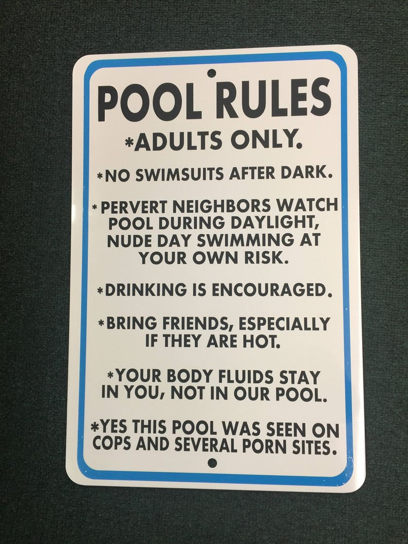 Adult Only Pool Rules 12 inch by 18 inch tall aluminum sign  Funny  Conversation adults only sign