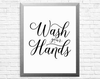 PRINTABLE ART, Wash Your Hands, Bathroom Wall Art, Bathroom Art, Bathroom Wall Decor, Black and White Art, Printable Bathroom Art