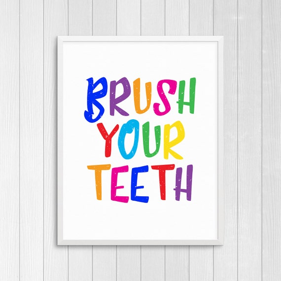 Printable Art Brush Your Teeth Bathroom Wall Art Bathroom Etsy