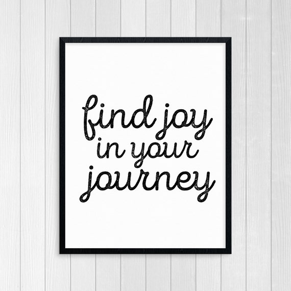 Printable Art Find Joy In Your Journey Choose Joy Etsy