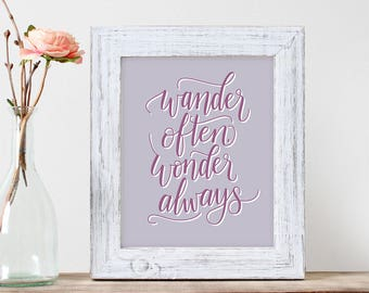 Wander Often, Wonder Always – wanderlust, adventure, travel, trip, inspiration, wall print, art, handletter, modern calligraphy, typography