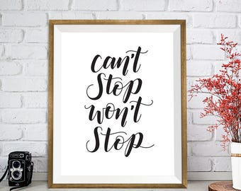 Can't Stop, Won't Stop – handlettering, wall art, digital print, motivation, inspiration, gallery wall, print, motivational quote, hustle
